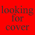 looking for cover